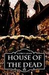 House of the Dead by Elizabeth    Wilson