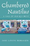 Chambered Nautilus: a tale of old Key West (Tales of old Key West Book 3)