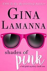 Shades of Pink (Lola Pink Mysteries #1)