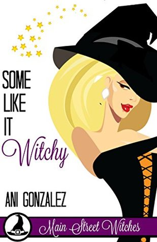 Some Like It Witchy