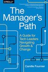 Book cover for The Manager's Path: A Guide for Tech Leaders Navigating Growth and Change