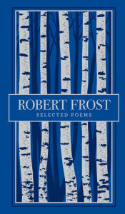 Ebook Robert Frost Selected Poems by Robert Frost DOC!