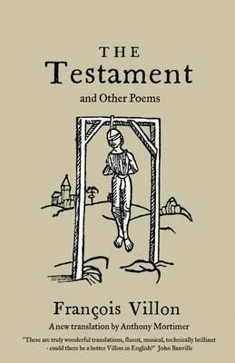 The Testament of Francois Villon
