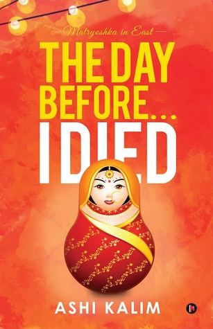 The Day Before... I Died - Matryoshka in East