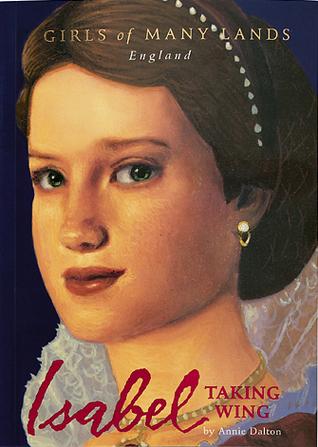 Isabel: Taking Wing (Girls of Many Lands)