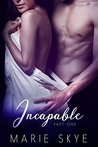 Incapable (Incapable #1)
