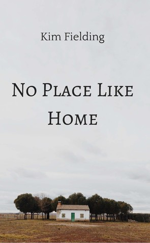 Book Cover No Place Like Home by Kim Fielding
