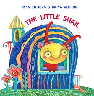 Bedtime story for children: The Little Snail: (Children's Book, Picture Books, Baby Books, Preschool Books, Kids Books, Ages 2-6)