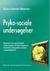 Psyko-sociale undersøgelser - Rammer for psykologisk undersøgelse af børn/unge og forældre med psyko-sociale vanskeligheder