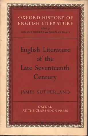 English Literature of the Late Seventeenth Century