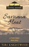 Savanna Heat (Hotel Safari)