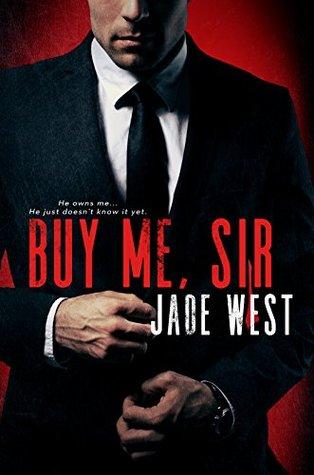 Buy Me Sir by Jade West