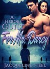 A Heroes Guilt for Mr. Darcy: A Pride & Prejudice Apocalyptic Variation (Death Comes To Netherfield Trilogy Book 2)