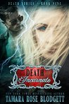 Death Incarnate (#9): A Dark Dystopian Paranormal Romance (The Death Series)
