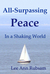All-Surpassing Peace in a S...