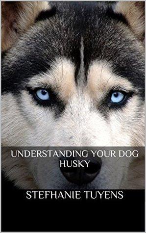 Understanding Your Dog Husky