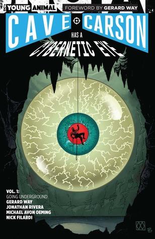 Cave Carson Has a Cybernetic Eye, Vol. 1