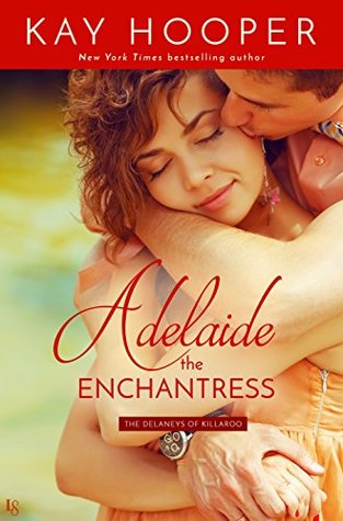 Adelaide, the Enchantress (The Delaneys of Killaroo)