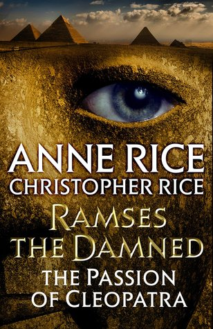 The Passion of Cleopatra (Ramses the Damned, #2)