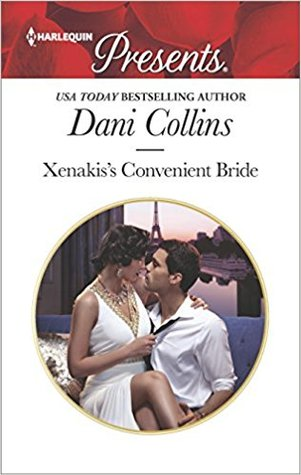Xenakis's Convenient Bride by Dani Collins