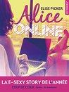 Alice Online by Elise Picker