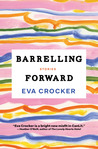 Barrelling Forward