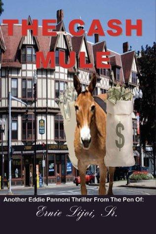 The Cash Mule (Eddie Pannoni action thriller Book 2)