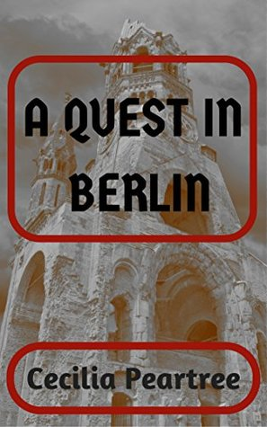 A Quest in Berlin (Adventurous Quests Book 5)