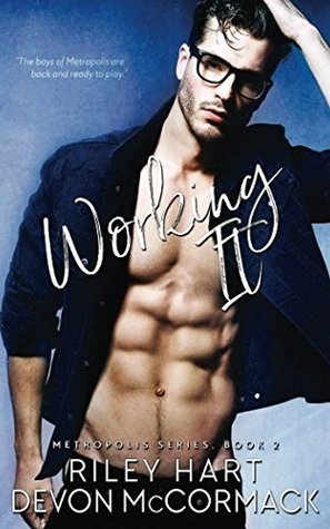 Working it by Riley Hart