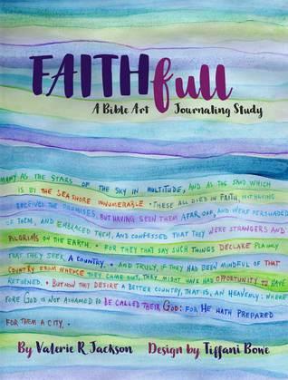 FAITHfull by Valerie R. Jackson