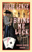 Bring Me Luck by Julie Lence