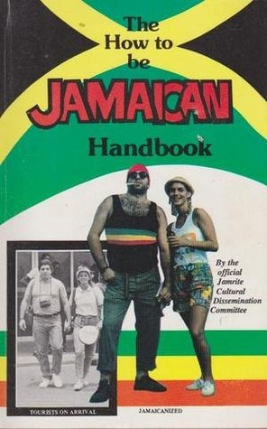 The How to Be Jamaican Handbook
