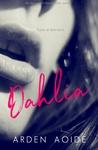Dahlia (Dishabille Sextet #1)
