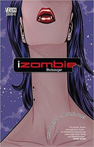 Ebook iZombie, Bd. 2: Blutsauger by Chris Roberson TXT!
