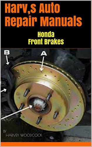 Harv,s Auto Repair Manuals: Honda Front Brakes