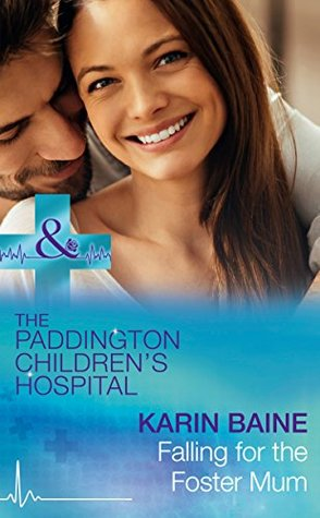 Falling For The Foster Mum by Karin Baine