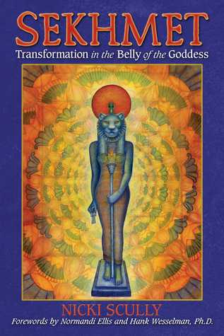 Sekhmet: Transformation in the Belly of the Goddess