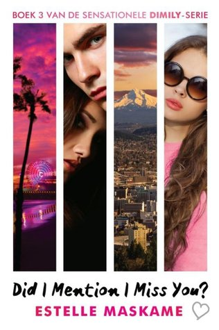 Did I mention I miss you? – Estelle Maskame