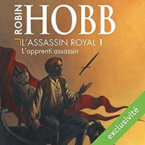 L'apprenti assassin (L'assassin royal, #1) par Robin Hobb, Sylvain Agaesse