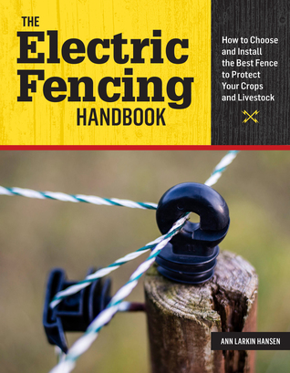 Wondrous The Electric Fencing Handbook How To Choose And Install The Best Wiring Digital Resources Dimetprontobusorg