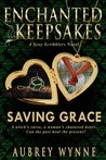 Saving Grace (Enchanted Keepsakes, #1)