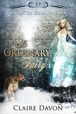 No Ordinary Fairy (Shifter Wars, #1)