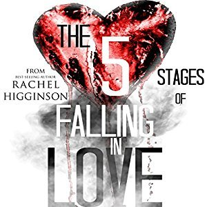 Ebook The Five Stages of Falling in Love by Rachel Higginson DOC!