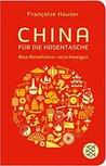China für die Hosentasche: Was Reiseführer verschweigen