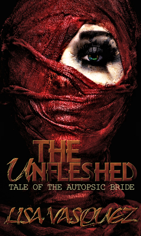 The Unfleshed: Tale of the Autopsic Bride
