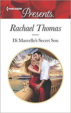 Di Marcello's Secret Son by Rachael Thomas