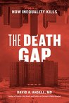 The Death Gap: How Inequality Kills