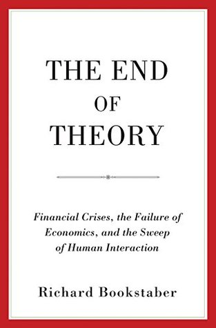 The End of Theory by Richard Bookstaber