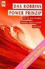 Das Robbins Power Prinzipwie Sie Ihre Wahren Inneren Kräfte Sofort Einsetzen