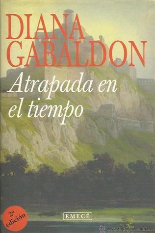 Atrapada en el tiempo por Diana Gabaldon